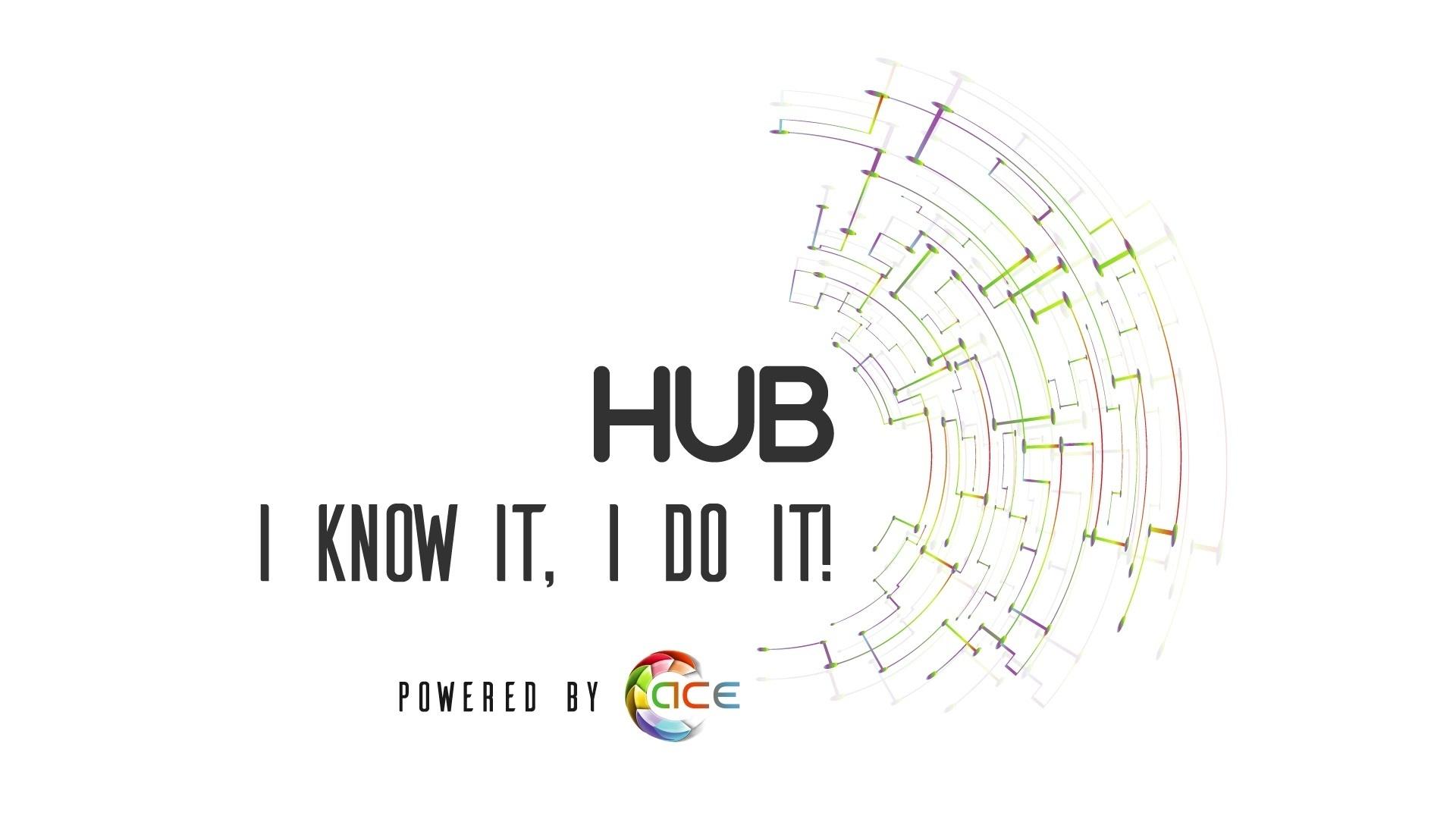 HUB de antreprenoriat – I know it, I do it!